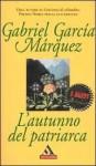 L'autunno del patriarca - Enrico Cicogna, Gabriel García Márquez
