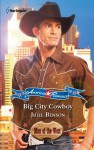 Big City Cowboy - Julie Benson
