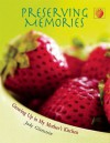 Preserving Memories: Growing Up in My Mother's Kitchen - Judy Glattstein