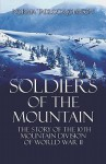 Soldiers of the Mountain: The Story of the 10th Mountain Division of World War II - Norma Tadlock Johnson
