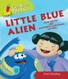 Little Blue Alien. Kate Ruttle - Kate Ruttle