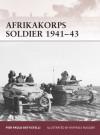 Afrikakorps Soldier 1941-43 - Pier Battistelli, Raffaele Ruggeri