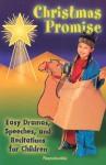 Christmas Promise Drama - Peg Augustine