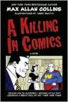A Killing in Comics - Max Allan Collins