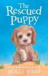 The Rescued Puppy - Holly Webb