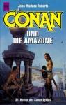 Conan und die Amazone (Conan, #51) - John Maddox Roberts, Edda Petri