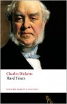 Hard Times (Oxford World's Classics) - Charles Dickens