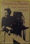 Damned in Paradise: The life of John Barrymore - John Kobler