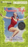 American Thighs: The Sweet Potato Queens' Guide to Preserving Your Assets - Jill Conner Browne