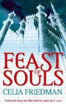 Feast Of Souls - C.S. Friedman