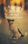 Der ballspielende Hund - Agatha Christie