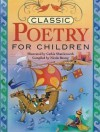 Classic Poetry for Children - Cathie Shuttleworth, Nicola Baxter