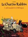 Le Chat du Rabbin, Tome 5: Jérusalem d'Afrique - Joann Sfar, Brigitte Findakly