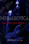 The Wretched Tales 1.5 - B.L. Morticia