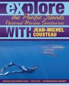 Explore the Pacific Islands National Marine Sanctuaries with Jean-Michel Cousteau - Jean-Michel Cousteau, Maia McGuire
