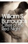 Cities of the Red Night (Penguin Modern Classics) - William S. Burroughs