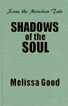 Shadows of the Soul - Melissa Good