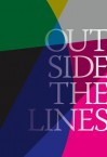 Outside the Lines - Valerie Cassel Oliver, Nancy O'Connor, Bill Arning, Dean Daderko