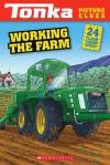 Tonka Picture Clues: Working the Farm - Mara Conlon
