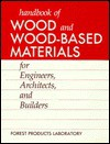 Wood and Wood Based Materials: A Handbook for Engineers, Architects and Builders - Rudolf Steiner