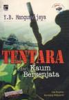 Tentara dan Kaum Bersenjata - Y.B. Mangunwijaya