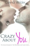 Crazy About You: A BBW Billionaire Romance (Billionaires and Curves vol. 2) - Carina Wilder
