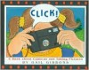 Click!: A Book About Cameras and Taking Pictures - Gail Gibbons