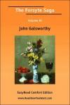 The Forsyte Saga Volume III [Easyread Comfort Edition] - John Galsworthy