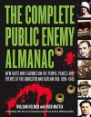 The Complete Public Enemy Almanac: New Facts and Features on the People, Places, and Events of the Gangsters and Outlaw Era: 1920-1940 - William J. Helmer, Rick Mattix