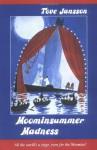Moominsummer Madness - Tove Jansson, Thomas Warburton