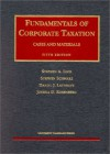 Lind, Schwarz, Lathrope And Rosenberg's Fundamentals Of Corporate Taxation (5th Edition; University Casebook Series) - Stephen A. Lind, Daniel J. Lathrope, Joshua D. Rosenberg, Haydn J. Middleton