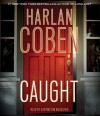 Caught - Carrington MacDuffie, Harlan Coben