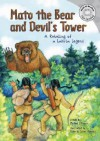 Mato the Bear and Devil's Tower: A Retelling of a Lakota Legend (Read-It! Readers) - Michael J. O'hearn, Picture Window Books Staff, Roberta Collier-Morales, Melissa Kes, Tracy Davies