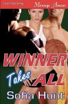 Winner Takes All [Delectable Bad Boys 1] - Sofia Hunt