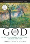 Conversations with God, Book 2: Living in the World with Honesty, Courage, and Love (Anniv) - Neale Donald Walsch
