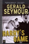 Harry's Game: A Thriller - Gerald Seymour