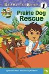 Prairie Dog Rescue - Christine Ricci