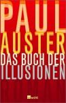Das Buch Der Illusionen - Paul Auster