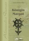 Königin Margot (German Edition) - Alexandre Dumas