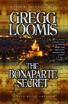 The Bonaparte Secret (Lang Reilly #6) - Gregg Loomis