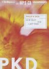 Now Wait for Last Year - Luke Daniels, Philip K. Dick