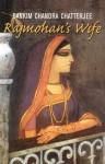 Rajmohan's Wife - Bankim Chandra Chattopadhyay