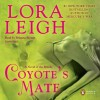 Coyote's Mate (Breeds, #18) - Lora Leigh, Brianna Bronte