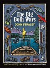 The Big Both Ways - John Straley