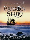 Prison Ship - Paul Dowswell