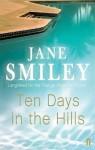 Ten Days In The Hills - Jane Smiley