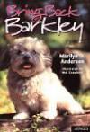 Bring Back Barkley - Marilyn D. Anderson, Mel Crawford