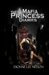 The Mafia Princess Diaries - Dionne Lee Nelson