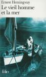 Le Vieil Homme et la Mer - Ernest Hemingway, Jean Dutourd