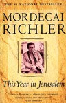 This Year In Jerusalem - Mordecai Richler